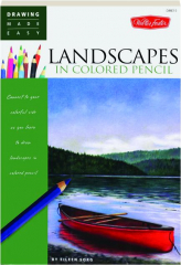LANDSCAPES IN COLORED PENCIL: Drawing Made Easy