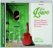 JIM LOWE: Green Doors, Closed Doors and Gamblers Guitars