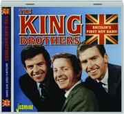 THE KING BROTHERS: Britain's First Boy Band