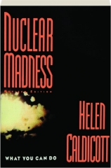 NUCLEAR MADNESS, REVISED EDITION