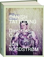 DANISH TATTOOING: Director's Cut