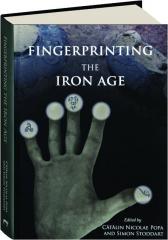 FINGERPRINTING THE IRON AGE
