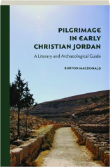PILGRIMAGE IN EARLY CHRISTIAN JORDAN