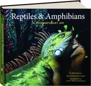 REPTILES & AMPHIBIANS IN CONTEMPORARY ART