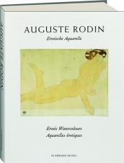 AUGUSTE RODIN: Erotic Watercolours