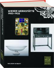 WIENER WERKSTATTE 1903-1932: The Luxury of Beauty
