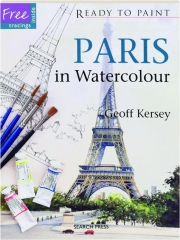 PARIS IN WATERCOLOUR: Ready to Paint