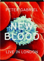 PETER GABRIEL--NEW BLOOD: Live in London