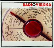 RADIO VIENNA: Sounds from the 21st Century