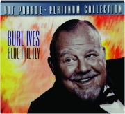 BURL IVES: Blue Tail Fly