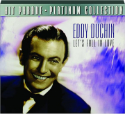 EDDY DUCHIN: Let's Fall in Love