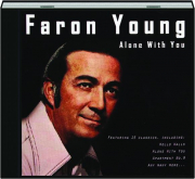 FARON YOUNG: Alone with You