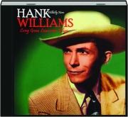 HANK WILLIAMS: Long Gone Lonesome Blues