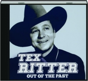 TEX RITTER: Out of the Past