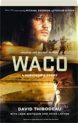 WACO, REVISED EDITION: A Survivor's Story