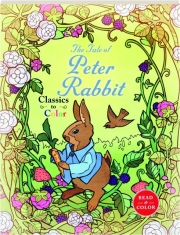 THE TALE OF PETER RABBIT: Classics to Color