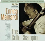 ENRICO MAINARDI: The Cello Champion