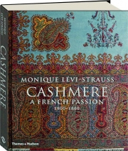 CASHMERE: A French Passion, 1800-1880