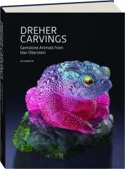 DREHER CARVINGS: Gemstone Animals from Idar-Oberstein