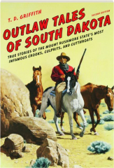OUTLAW TALES OF SOUTH DAKOTA, SECOND EDITION