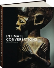 INTIMATE CONVERSATIONS: African Miniatures