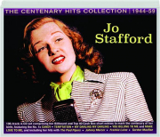 JO STAFFORD: The Centenary Hits Collection 1944-59