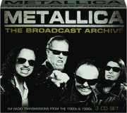 METALLICA: The Broadcast Archive