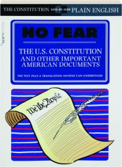 NO FEAR: The U.S. Constitution and Other Important American Documents