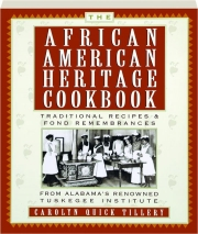 THE AFRICAN-AMERICAN HERITAGE COOKBOOK