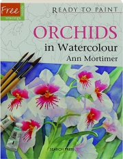 ORCHIDS IN WATERCOLOUR: Ready to Paint