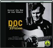 DOC WATSON: Sittin' on Top of the World