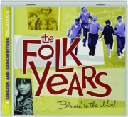 THE FOLK YEARS: Blowin' in the Wind