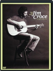 JIM CROCE LIVE: Have You Heard
