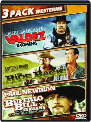 VALDEZ IS COMING / THE RIDE BACK! / BUFFALO BILL AND THE INDIANS