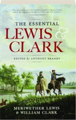 THE ESSENTIAL LEWIS & CLARK