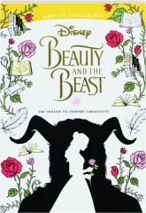 DISNEY <I>BEAUTY AND THE BEAST:</I> 100 Images to Inspire Creativity