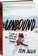UNBOUND: A Story of Snow and Self-Discovery