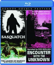 SASQUATCH / ENCOUNTER WITH THE UNKNOWN