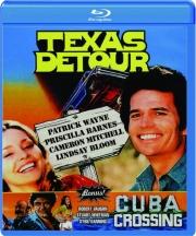 TEXAS DETOUR / CUBA CROSSING