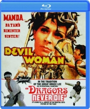 DEVIL WOMAN / DRAGONS NEVER DIE
