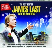 THE VERY BEST OF JAMES LAST WITH HIS ORCHESTRA: My Kind of Music
