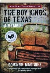 THE BOY KINGS OF TEXAS: A Memoir