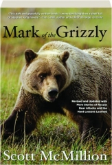 MARK OF THE GRIZZLY, SECOND EDITION