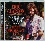 ERIC CLAPTON: The Dallas Cowboy