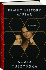 FAMILY HISTORY OF FEAR