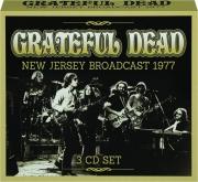 GRATEFUL DEAD: New Jersey Broadcast 1977