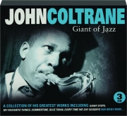 JOHN COLTRANE: Giant of Jazz