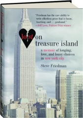 LOST ON TREASURE ISLAND: A Memoir of Longing, Love, and Lousy Choices in New York City