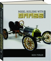 MODEL BUILDING WITH BRASS, 2ND EDITION