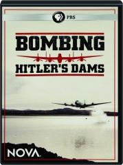 BOMBING HITLER'S DAMS: NOVA